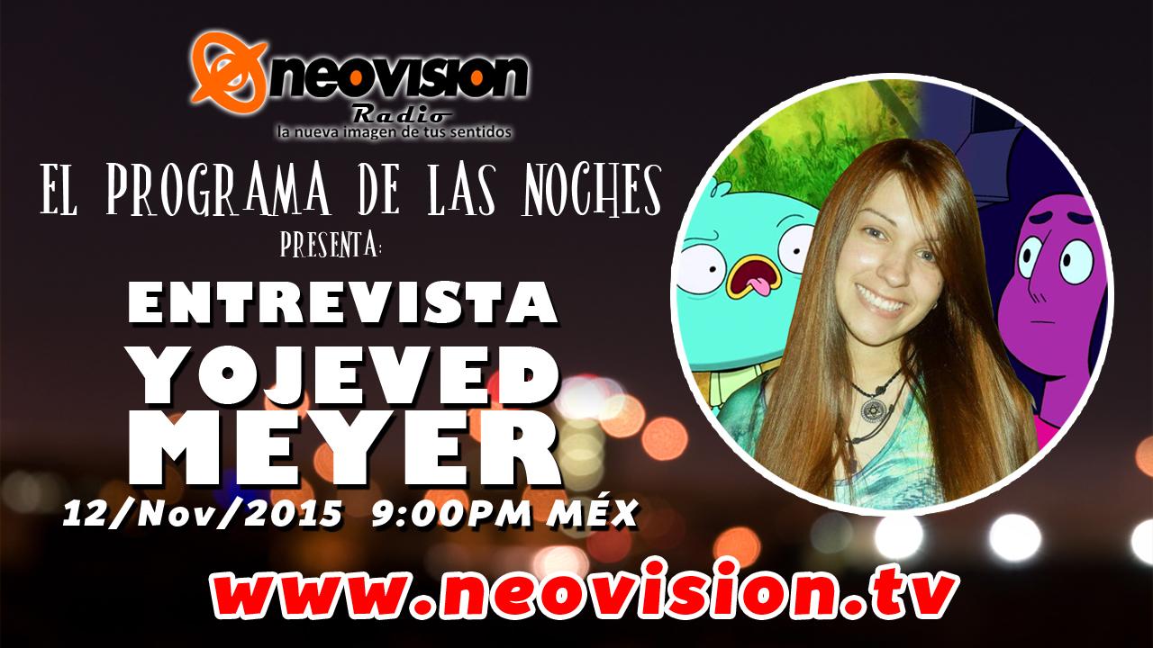 Yojeved Meyer en Entrevista – Neovision Radio